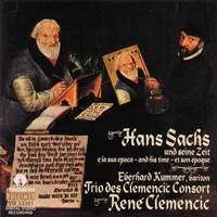 Various Artist: Hans Sachs und seine Zeit