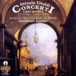 Antonio Vivaldi: Concerti per archi