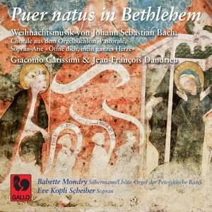 Bach: Puer natus in Bethlehem – Carissimi: Salve, salve, puellule – Dandrieu: Noël de Saintonge