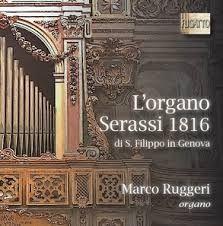 L'organo Serassi 1816 di S. Filippo in Genova