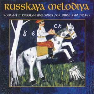 Russkaya Melodiya: Romantic Russian Melodies for Oboe and Piano