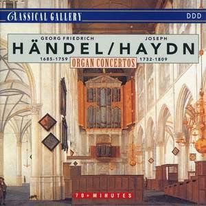Handel & Haydn: Organ Concertos