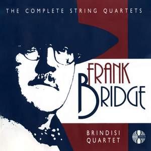 Frank Bridge: Complete String Quartets