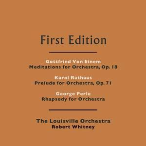Gottfried von Einem, Karol Rathaus & George Perle: Works for Orchestra