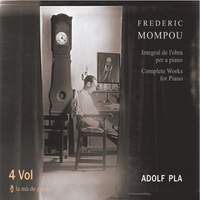 Mompou: Complete Works for Piano