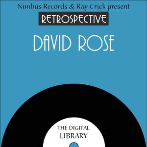 A Retrospective David Rose