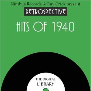 A Retrospective Hits of 1940