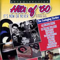 Hits of '60 - It's Now or Never