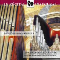 Bruhns, Bach, Wagner, Ropartz, Brahms & Duruflé: Les Grandes Orgues Fisk de la Cathédrale de Lausanne (Fisk Organ of the Cathedral of Lausanne)