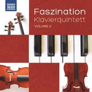 Faszination: Klavierquintett, Vol. 2