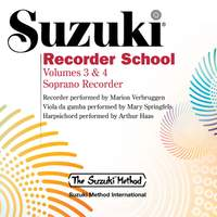 Suzuki Recorder School, Vols. 3 & 4 (Soprano Recorder)