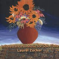 Inflorescence III - Music for Solo Flute