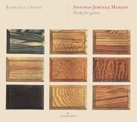 Antonio Jiménez Manjon: Works for guitar