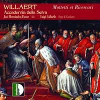 Adrian Willaert : Mottetti et Ricercari