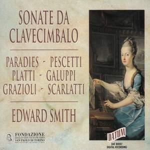 Paradies, Pescetti, Platti, Galuppi, Grazioli, Scarlatti: Sonate da clevecimbalo