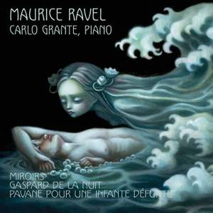 Ravel: Miroirs, Gaspard De La Nuit & Pavane