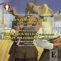 Milford, Britten and Delius: Violin Concertos