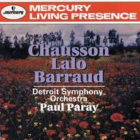 Lalo, Barraud & Chausson: Orchestral Works