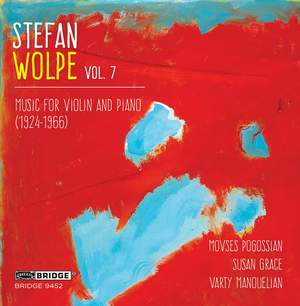 The Music of Stefan Wolpe - Vol. 7