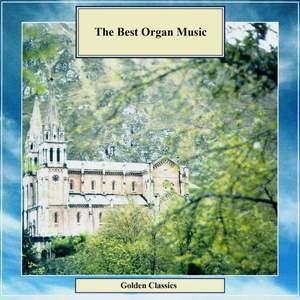 Golden Classics. The Best Organ Music