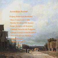 Accordion Recital: Derbenko, E.P., Gridin, V.F., Kanaev, N.S., Konyaev, S.S., Podgorny, V.Y., Shenderev, G.G., Shishakov, Y.N., Joyce, A., Strauss II, J.