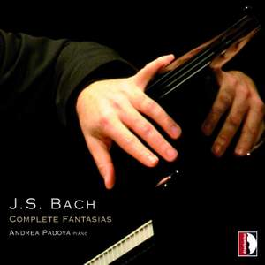 Johann Sebastian Bach: Complete Fantasias