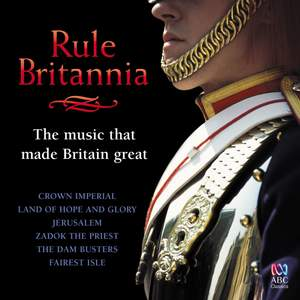 Rule Britannia: The Music That Made Britain Great Product Image