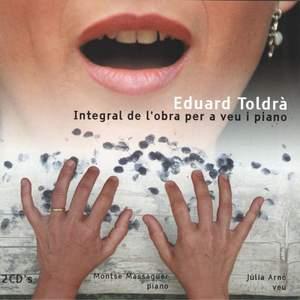 Eduard Toldrà: Integral de l'obra per a veu i piano