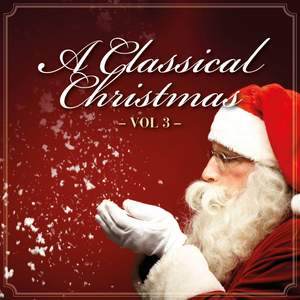 A Classical Christmas, Vol. 3