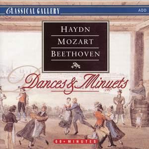 Haydn, Mozart & Beethoven: Dances and Minuets