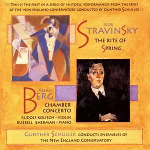 Stravinsky: The Rite of Spring / Berg: Chamber Concerto