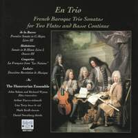 En Trio: French Baroque Trio Sonatas