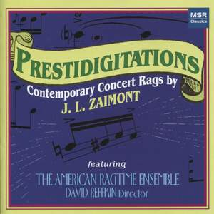 Prestidigitations: Contemporary Concert Rags by JL Zaimont