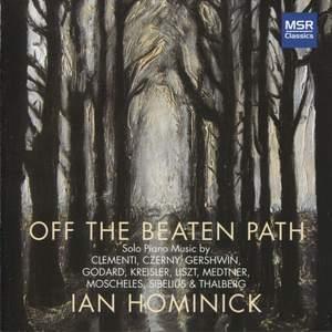 Off the Beaten Path - Romantic Music for Solo Piano