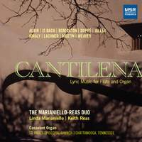 Cantilena: Lyric Music for Flute and Organ