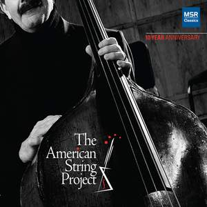 The American String Project: 10 Year Anniversary Product Image
