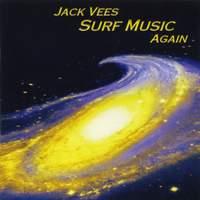 Jack Vees: Surf Music Again
