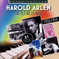 That Old Arlen Magic - The Singer and the Songwriter