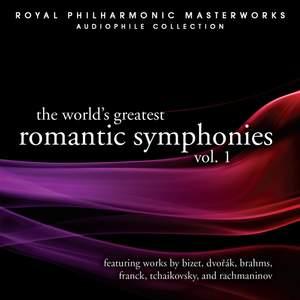 The World's Greatest Romantic Symphonies Vol. 1