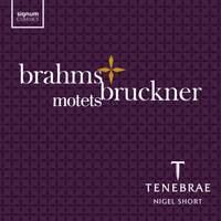 Brahms & Bruckner: Motets