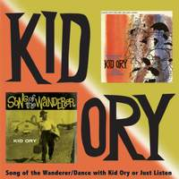 Song of the Wanderer/Dance with Kid Ory or Just Listen