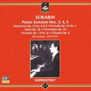 Scriabin: Piano Sonatas Nos 3,4,5
