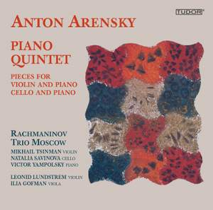 Arensky: Piano Quintet & Chamber Works