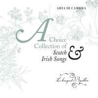 Aria Di Camera: A Choice Collection of Scotch & Irish Songs