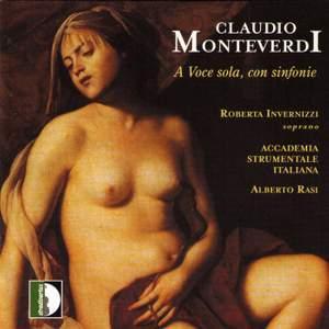 Monteverdi, Cima, Guami, Selma y Salverde, Grillo, Picchi & Marini: A Voce Sola , con Sinfonie