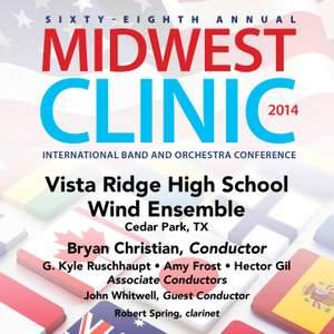 2014 Midwest Clinic: Vista Ridge High School Wind Ensemble (Live)