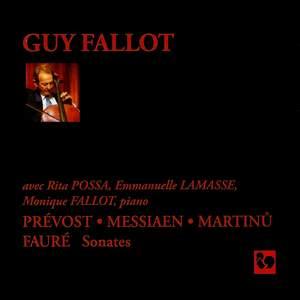 Prévost, Messiaen, Martinu & Fauré: Cello Sonatas