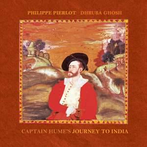 Captain Hume's Journey to India
