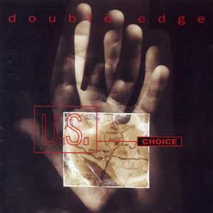 Double Edge - U.S. Choice