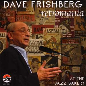 Dave Frishberg At The Jazz Bakery: Retromania Product Image